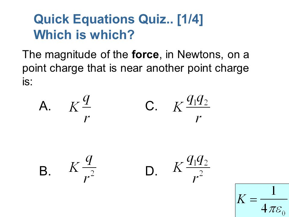 Quick Equations Quiz.. [1/4] Which is which